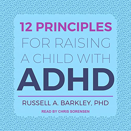 12 Principles for Raising a Child with ADHD cover art