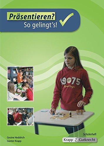 Präsentieren - Schülerheft: Schülerheft mit abgedrucktem Plakat, Arbeitsheft, Aufgaben