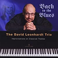 Bach to the Blues Improvisations on Classical Them