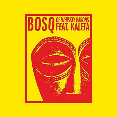 Bosq feat. Kaleta feat. Kaleta