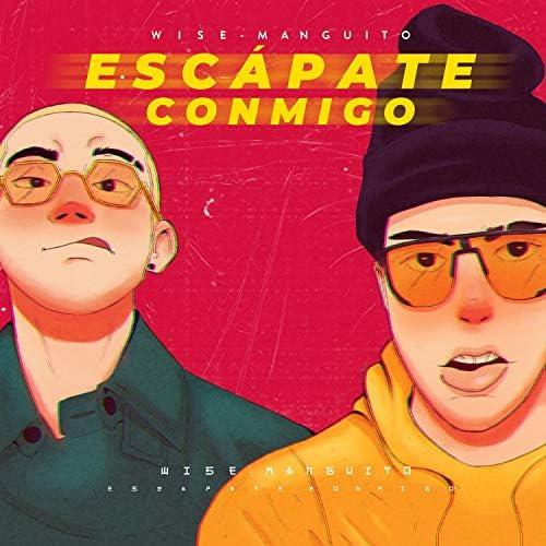 Wise feat. Manguito DJ