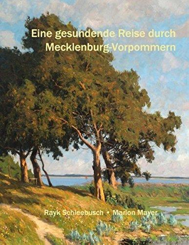 Eine gesundende Reise durch Mecklenburg-Vorpommern