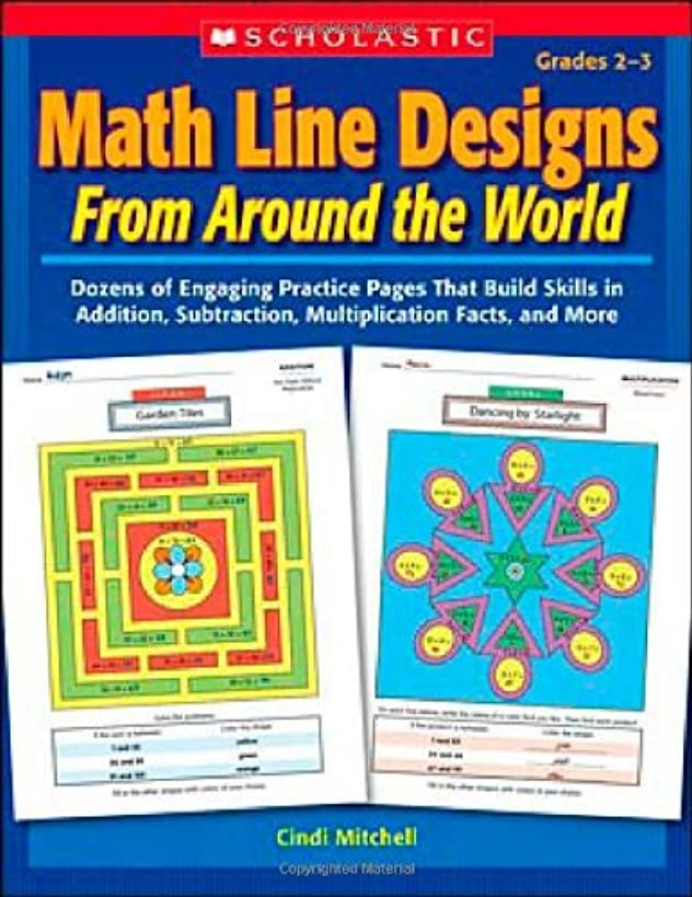 Math Line Designs From Around the World: Grades 2 3: Dozens of Engaging Practice Pages That Build Skills in Addition, Subtraction, Multiplication Facts, and More