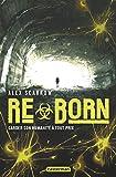 Re-, Tome 2 - Re-Born