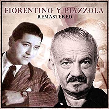 Fiorentino y Piazzolla (Remastered)