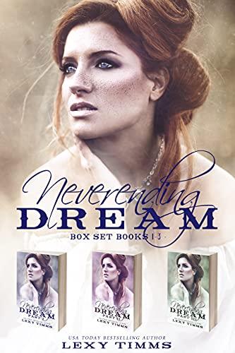 Neverending Dream Box Set Books #1-3 (Neverending Dream Series) (English Edition)