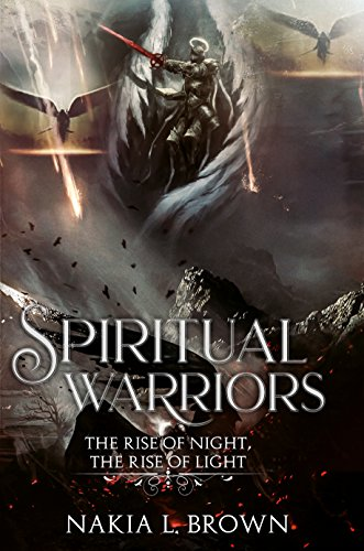 Spiritual Warriors: The Rise of Night, The Rise of Light (English Edition)