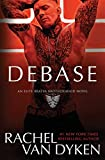 Debase (Elite Bratva Brotherhood)