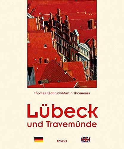 Lübeck und Travemünde: Zweisprachiger Text-Bild-Band