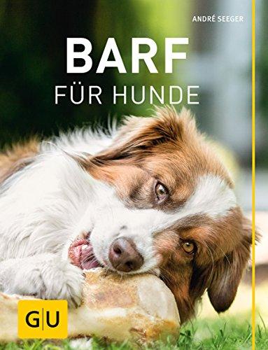 BARF für Hunde (GU Tier Spezial)