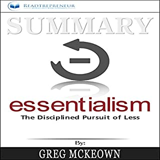 Summary: Essentialism: The Disciplined Pursuit of Less audiobook cover art