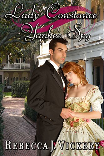 Book: Lady Constance Yankee Spy by Rebecca J. Vickery
