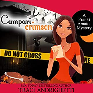 Campari Crimson     Franki Amato Mysteries, Book 4              By:                                                                                                                                 Traci Andrighetti                               Narrated by:                                                                                                                                 Madeline Mrozek                      Length: 9 hrs and 32 mins     37 ratings     Overall 4.5