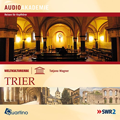 Weltkulturerbe - Trier audiobook cover art