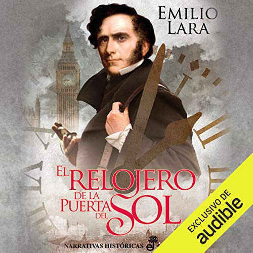 El relojero de la puerta del Sol [The Watchmaker of Puerta del Sol]                   By:                                                                                                                                 Emilio Lara                               Narrated by:                                                                                                                                 Eduardo Wasveiler                      Length: 9 hrs and 24 mins     1 rating     Overall 1.0