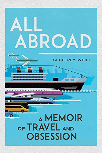 All Abroad: A Memoir of Travel and Obsession