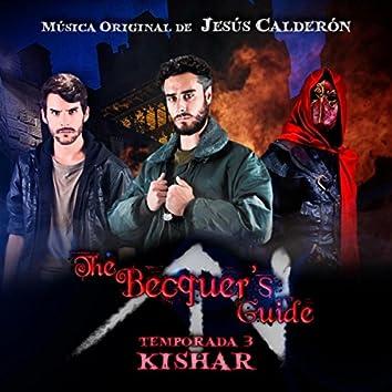 The Becquer's Guide: Temporada 3 - Kishar (Original Soundtrack)