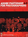 Adobe Photoshop 6.0 for Photographers: A Professional Image Editor's Guide to the Creative Use of Photoshop for the Mac and PC