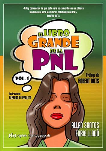 El Libro Grande De La PNL - Volumen 1 ) (Two Win (rigden))