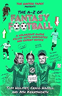 The Gaffer Tapes Presents: The A-Z Of Fantasy Football