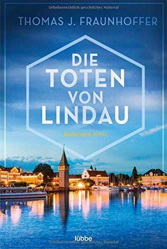 Die Toten von Lindau: Bodensee-Krimi (Bosse und Grimm, Band 1)