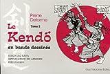 Le Kendo en bande dessinée - Tome 2