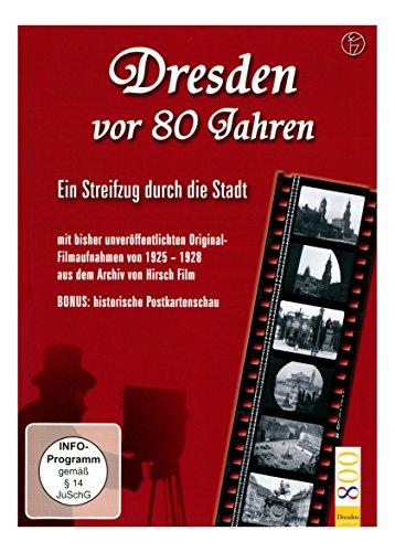 Dresden vor 80 Jahren - Ein Streifzug durch die