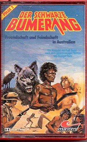 Der schwarze Bumerang Mc Hörspielkassette # 2: Freundschaft und Feindschaft in Australien
