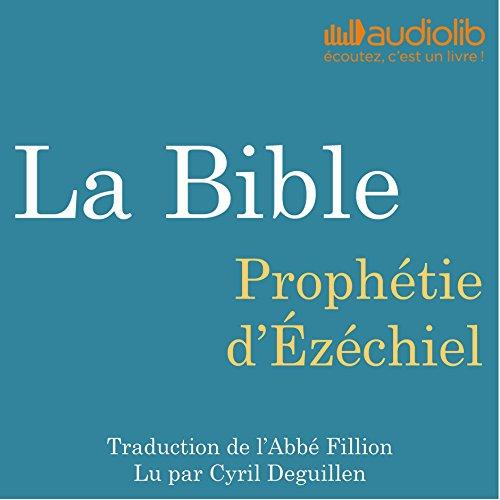 La Bible : Prophétie d'Ézéchiel cover art