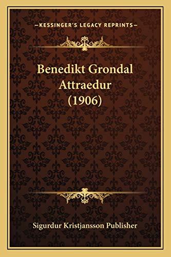 Benedikt Grondal Attraedur (1906)