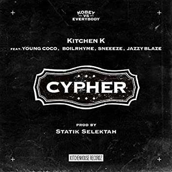 Cypher (feat. JAZZY BLAZE, SNEEEZE, BOIL RHYME & Young Coco)