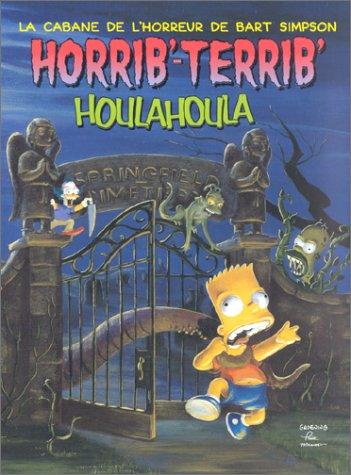 La cabane de l'horreur de Bart Simpson : Horrib'-Terrib' houlahoula
