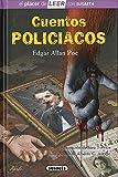 Cuentos policiacos de Edgar Allan Poe (El placer de LEER con Susaeta - nivel 4)