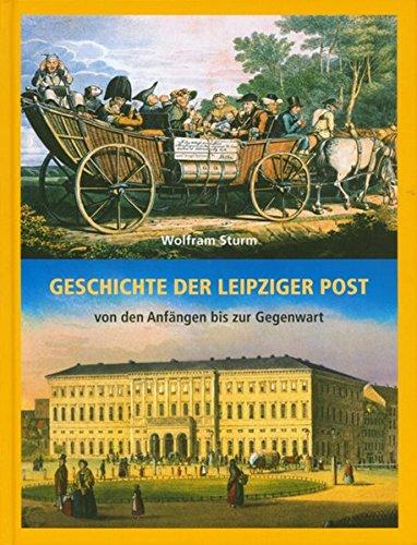 Geschichte der Leipziger Post: Von den Anfängen bis zur Gegenwart