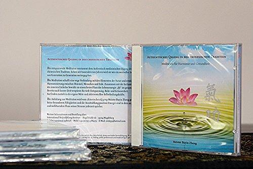 Authentisches QiGong in der chinesische Tradition: Meditation für Harmonie und Gesundheit