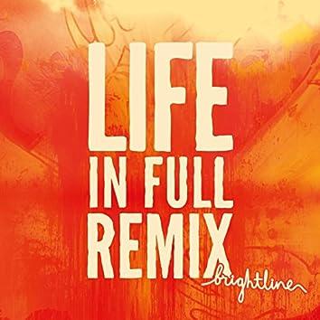 Life in Full Remix
