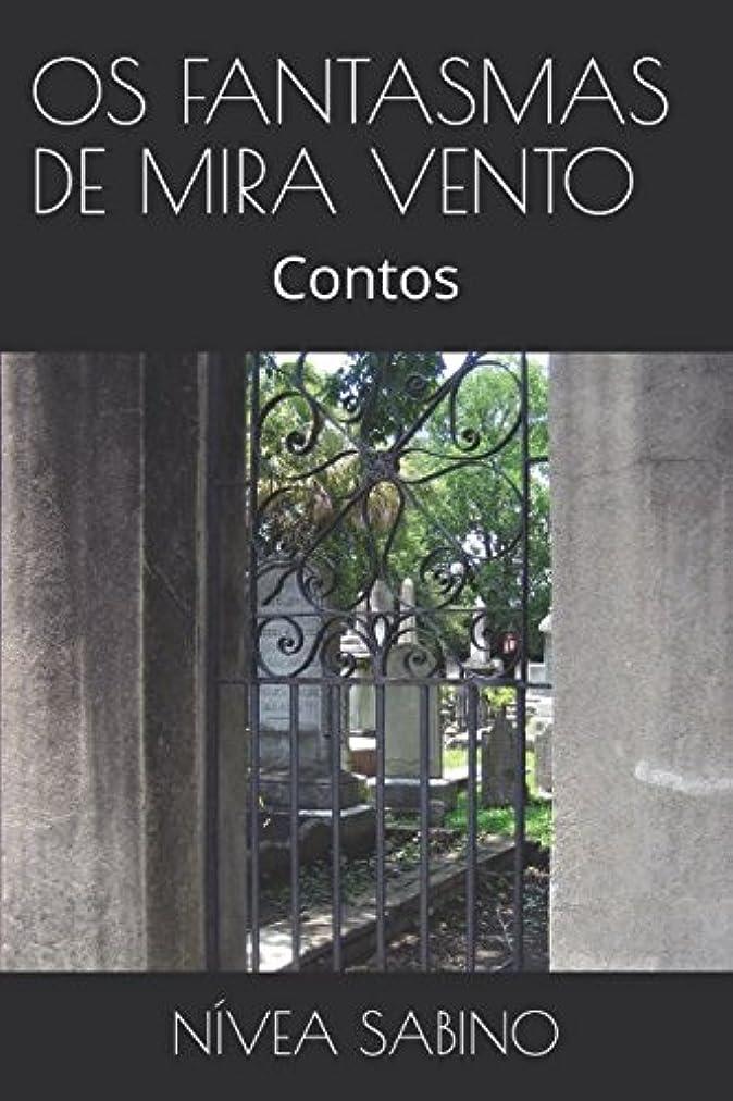 交通公平な操作OS FANTASMAS DE MIRA VENTO: Contos