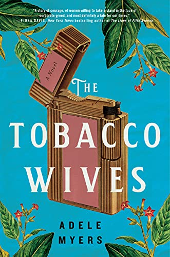 The Tobacco Wives: A Novel