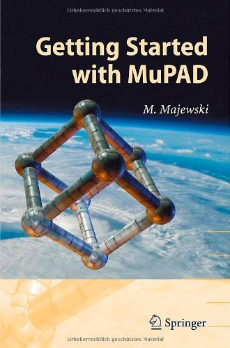 Getting Started with MuPAD (English Edition)