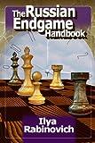 The Russian Endgame Handbook-Rabinovich, Ilya