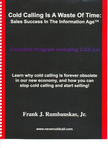 Cold Calling Is a Waste of Time