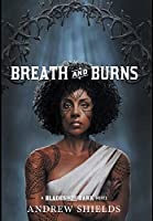 Breath and Burns