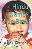 Hindu Names For Boys: More than 7,500 Most Popular Hindu Baby Names with Meanings