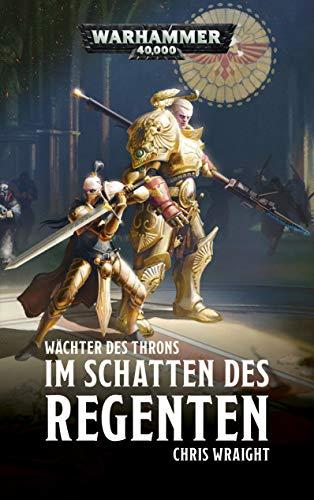 Warhammer 40.000 - Im Schatten des Regenten: Wächter des Throns