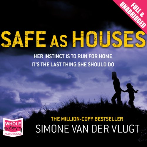 Safe as Houses audiobook cover art