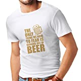 lepni.me Camisetas Hombre Tener Miedo de no Tener una Cerveza - para la Fiesta, Bebiendo Camisetas (Small Blanco Oro)