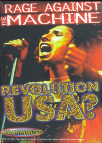 Rage Against the Machine:Revolution USA