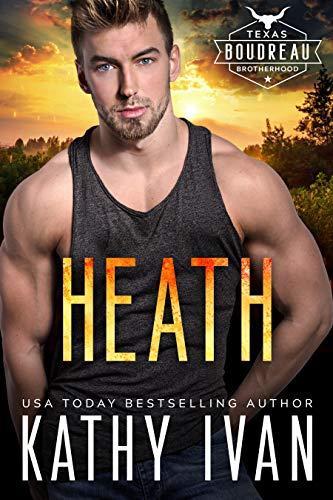 Heath (Texas Boudreau Brotherhood Book 6)