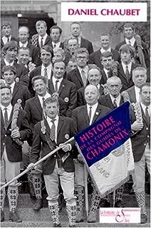 Histoire de la Compagnie des guides de Chamonix (Savoisiennes) (French Edition)