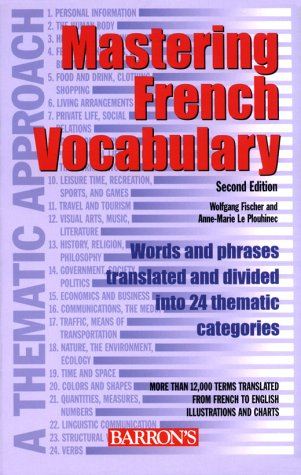 Mastering French Vocabulary: A Thematic Approach (Mastering Vocabulary Series)